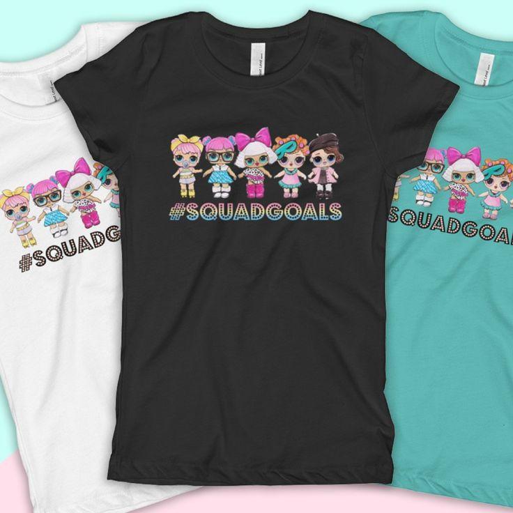 "LOL Surprise Dolls Inspired TShirt ""Squad Goals"