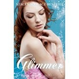 Glimmer (Zellie Wells #2) (Kindle Edition)By Stacey Wallace Benefiel