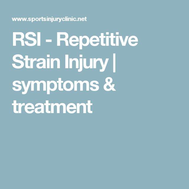 RSI - Repetitive Strain Injury | symptoms & treatment