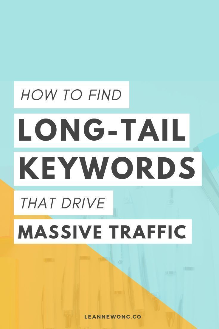 How To Find Long Tail Keywords That Drive Massive Search Traffic