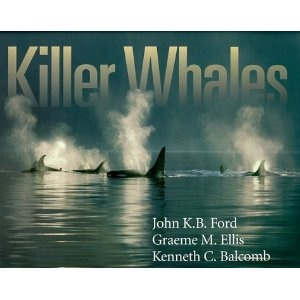 The MUST HAVE book on Orcas!!!!   Killer Whales: The Natural History and Genealogy of Orcinus Orca in British Columbia and Washington State: The Natural History and Geneology of Orcinus Orca in British Columbia and Wahington State