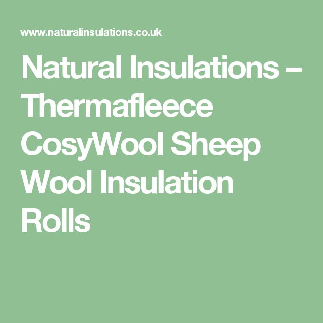 Natural Insulations –   Thermafleece CosyWool Sheep Wool Insulation Rolls