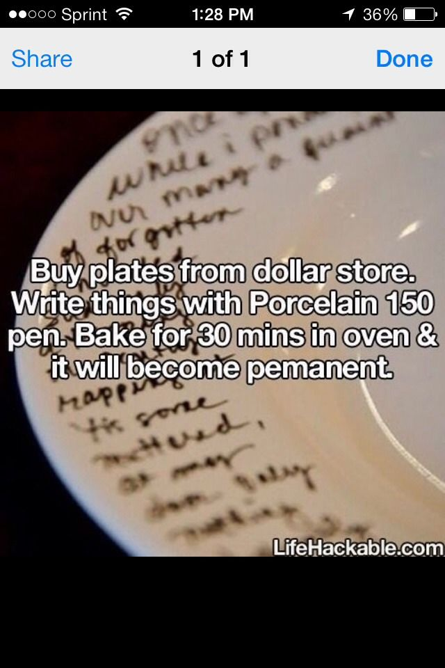 Write on a plate for whatever event and create some permanent memories for daily use!