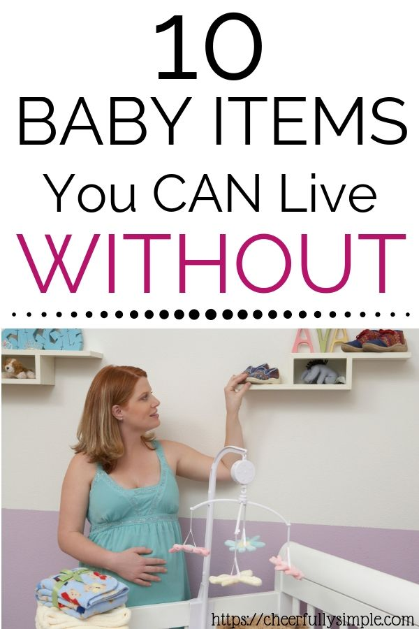 10 Baby Items You Can Live Without Cheerfully Simple Baby Items Baby Registry Items New Baby Products