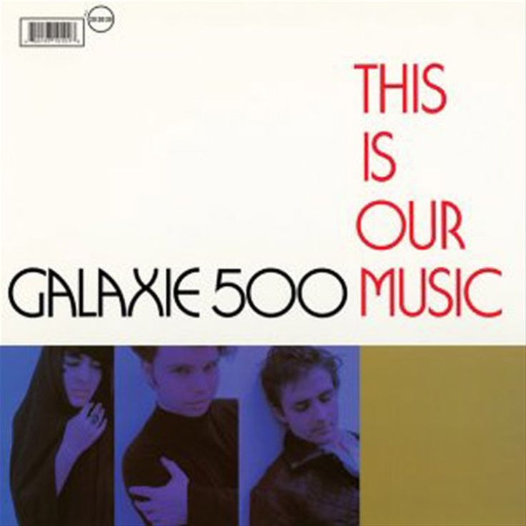 Galaxie 500 - This Is Our Music on Vinyl LP