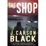 The Shop (Kindle Edition)By J. Carson Black