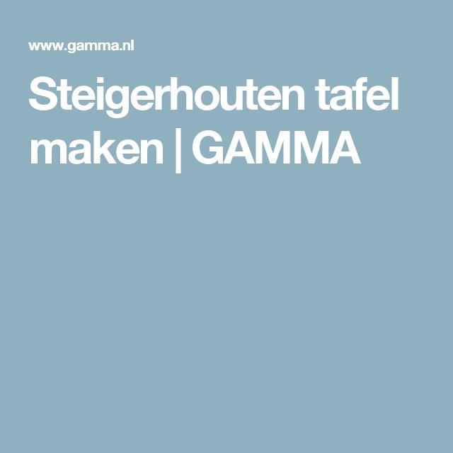 Steigerhouten tafel maken   GAMMA