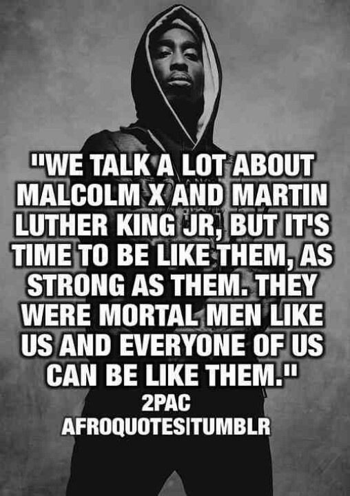 tupac as a role model Rap artists as role models rap artists can be great role models there is no denying that tupac shakur is one of the most influential artists of all time.