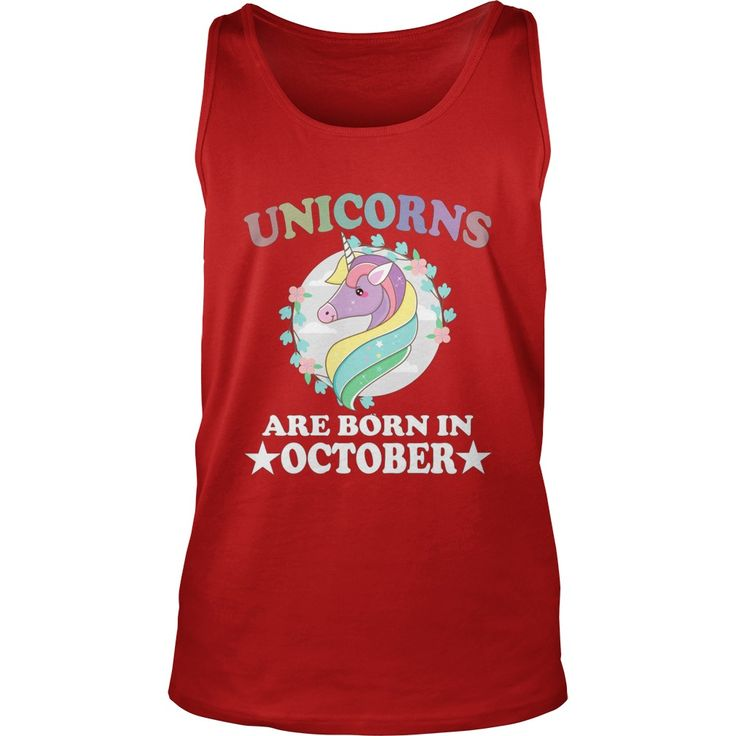 Unicorns Are Born In October Shirt Birthday gift #gift #ideas #Popular #Everything #Videos #Shop #Animals #pets #Architecture #Art #Cars #motorcycles #Celebrities #DIY #crafts #Design #Education #Entertainment #Food #drink #Gardening #Geek #Hair #beauty #Health #fitness #History #Holidays #events #Home decor #Humor #Illustrations #posters #Kids #parenting #Men #Outdoors #Photography #Products #Quotes #Science #nature #Sports #Tattoos #Technology #Travel #Weddings #Women