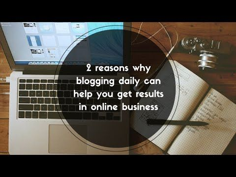 2 reasons why blogging daily can help you get results in online business: http://brandonline.michaelkidzinski.ws/2-reasons-why-blogging-daily-can-help-you-get-results-in-online-business/