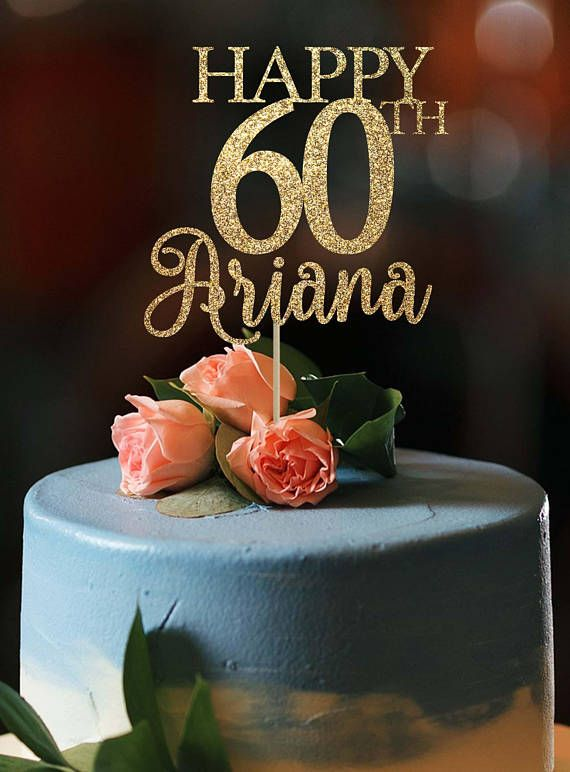 60th Birthday Cake Topper Decorations 60 And
