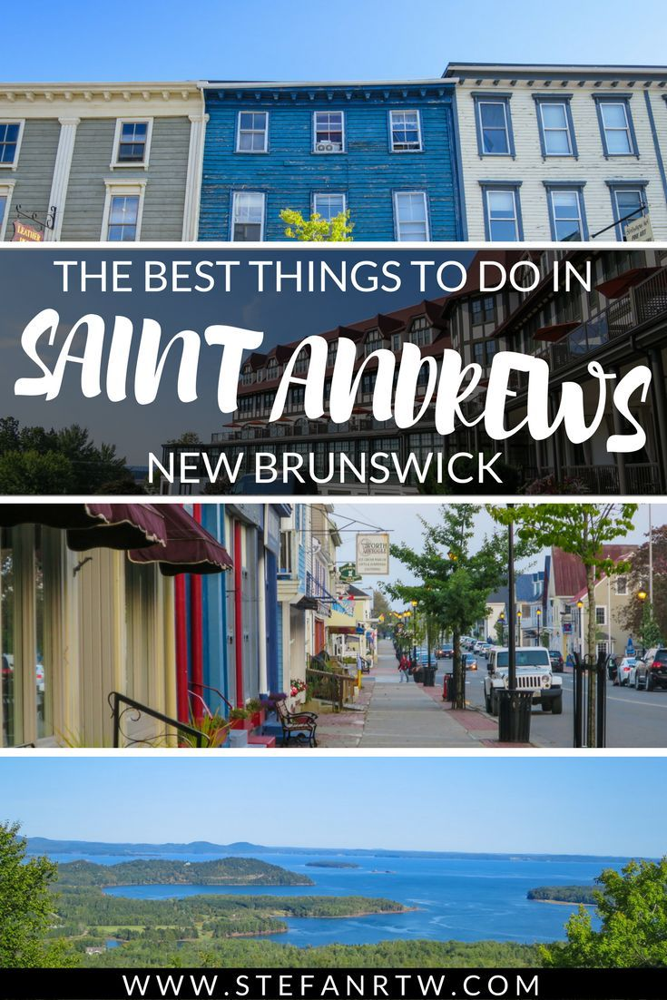 Hoping to visit Eastern Canada? You definitely don't want to miss out on New Brunswick! Tucked away in New Brunswick is the beautiful small town of Saint Andrews, also known as the Saint Andrews by-the-sea. Its location makes it a great place to stay if you're hoping to explore the Bay of Fundy. Otherwise, there are plenty of things to do in Saint Andrews to keep you occupied during a New Brunswick trip. #maritimes #newbrunswick #canada