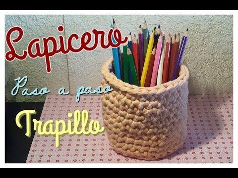 ☆ Cómo hacer un Lapicero / Cesto de Trapillo (paso a paso) ☆ - YouTube