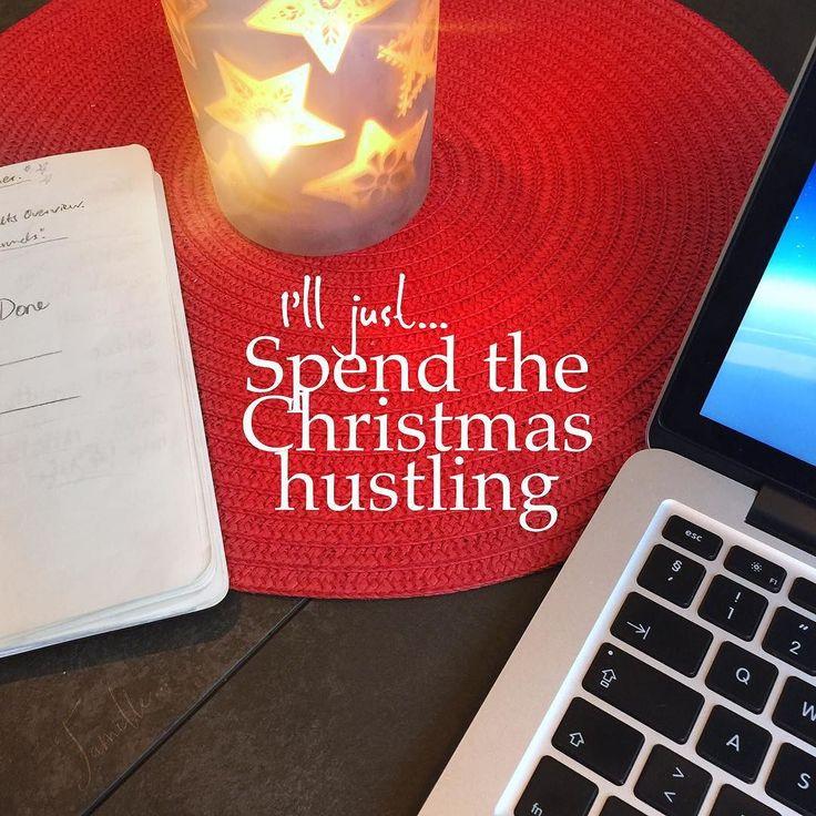 I think I'll just hustle my way through Christmas   . #digitalnomad #hustle #hustlehard #lifepurpose #goals #maclife #christmas2016 #dreambig #changeiscoming
