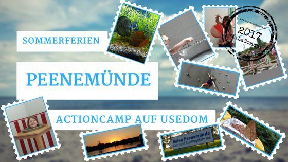 #Sommerferienlager #2017 – #Peenemünde #Usedom