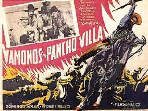 """""""¡Vámonos Con Pancho Villa!"""" ◘ Pelicula▶"""