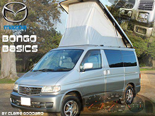 17 best ideas about mazda bongo on pinterest camper van. Black Bedroom Furniture Sets. Home Design Ideas