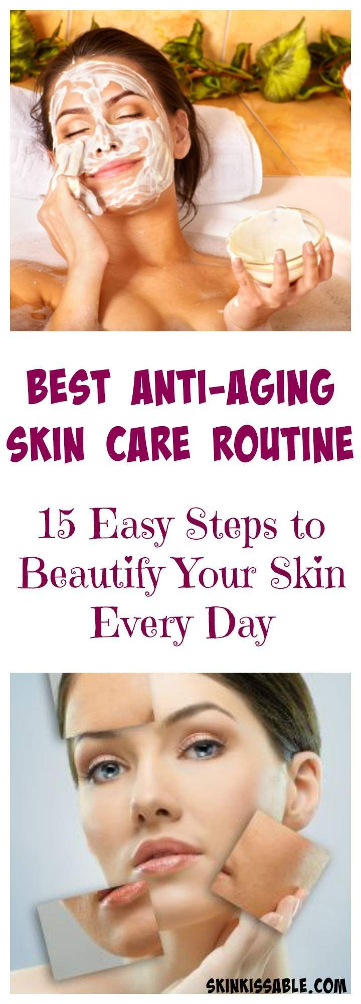 Best anti-aging skin care routine, tips & products.