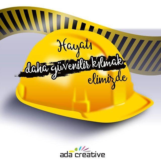 Elimizde olanı doğru kullanmak, iş hayatında can kurtarmaktır.  #adacreative #adaajans #adareklamevi #reklamajansi #onceisguvenligi