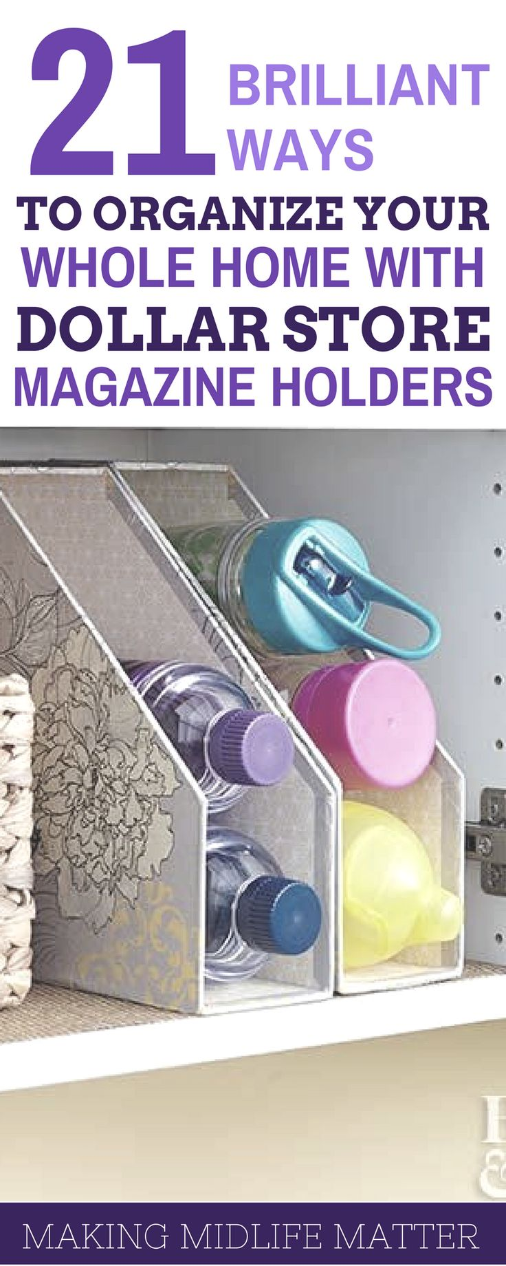 21 great ideas for organizing your whole home with dollar store magazine holders