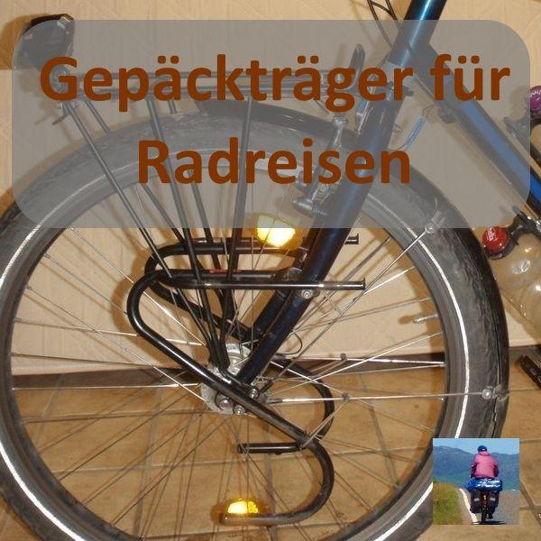 Fahrrad Gepacktrager Fur Radreisen Und Fahrradtouren Fahrradtour