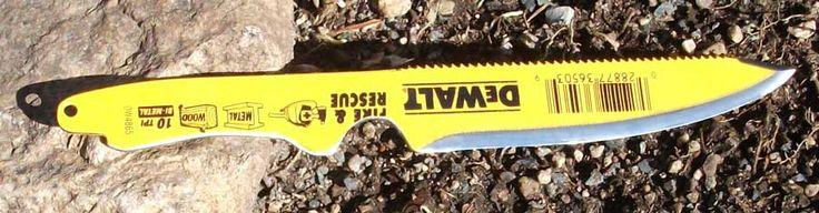 M40 Wilderness Survival Store  DeWalt demolition Reciprocating blades turned into knives