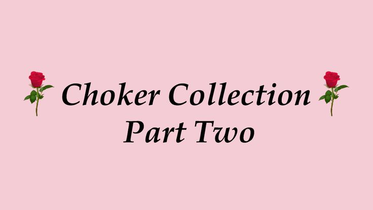 ♡ Try On Chocker Collection - Part 2 ♡