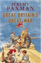 Great Britain's Great War by Jeremy Paxman – review: Gravest Folly, Buffs Giftideas, Gift For History Buff, Sympathetic History, Folly Book, War Books