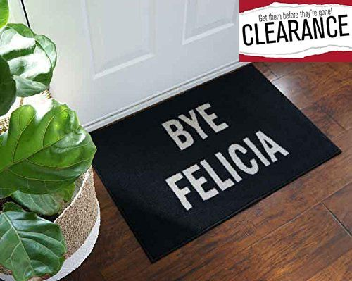 TOP SELLER!!! BYE #FELICIA - From the famous move Friday, say it like you mean it! Perfect gift for Friends, Family and You - so go ahead and Treat Yo Self to on...