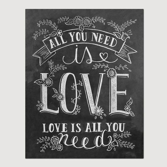 All You Need Is Love Print  Chalkboard Art  All You by LilyandVal, $29.00