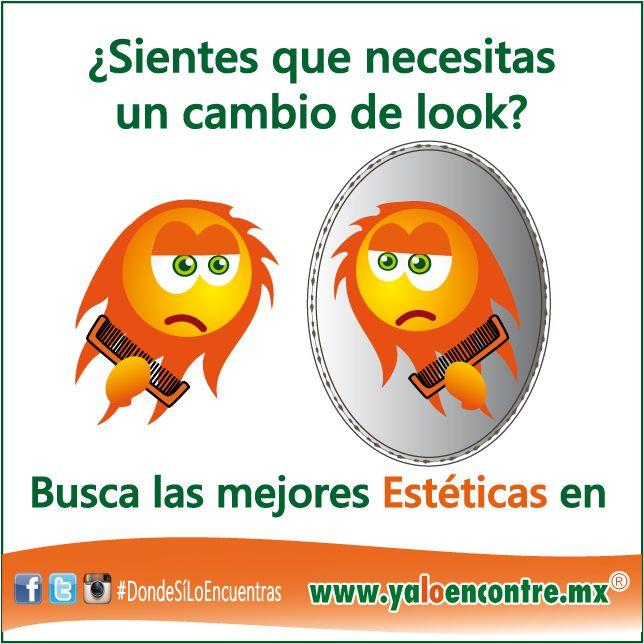 Cambio de Look #Servicios #Estéticas Entra a: www.yaloencontre.mx