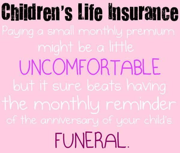 What S The Best Life Insurance For Children Life Insurance Facts