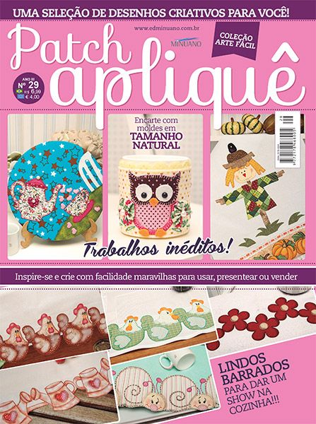Artesanato - Apliquê - Patchwork : COL ARTE FACIL PATCHAPLIQUE 029 - Editora Minuano