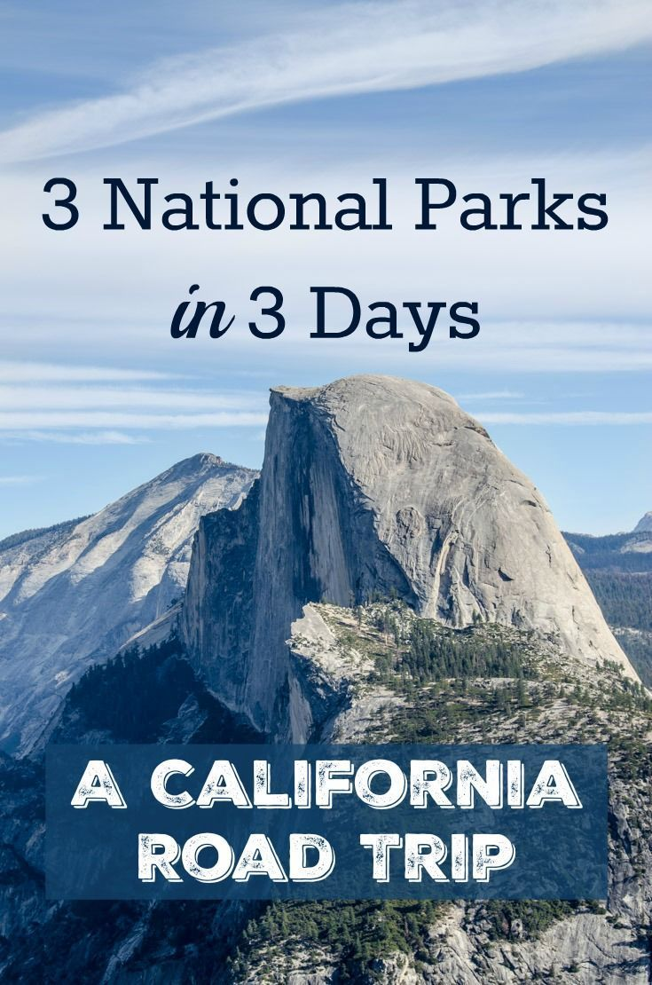 Visit 3 National Parks in 3 days --> Pin this post to save this epic California Sierra mountains road trip itinerary stopping in Yosemite, Sequoia, and Kings Canyon National Parks.
