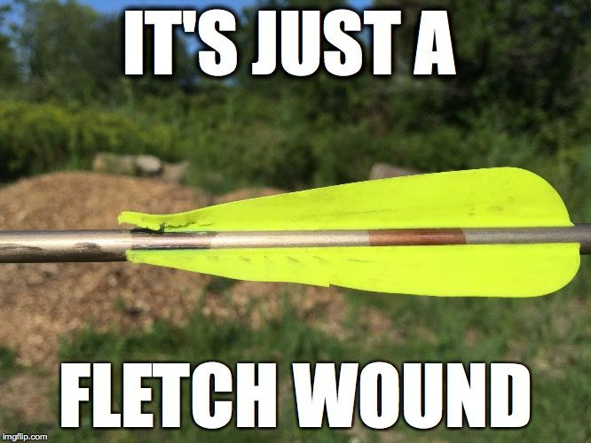 "It's just a ""Fletch Wound"" Archery joke from Monty Python"