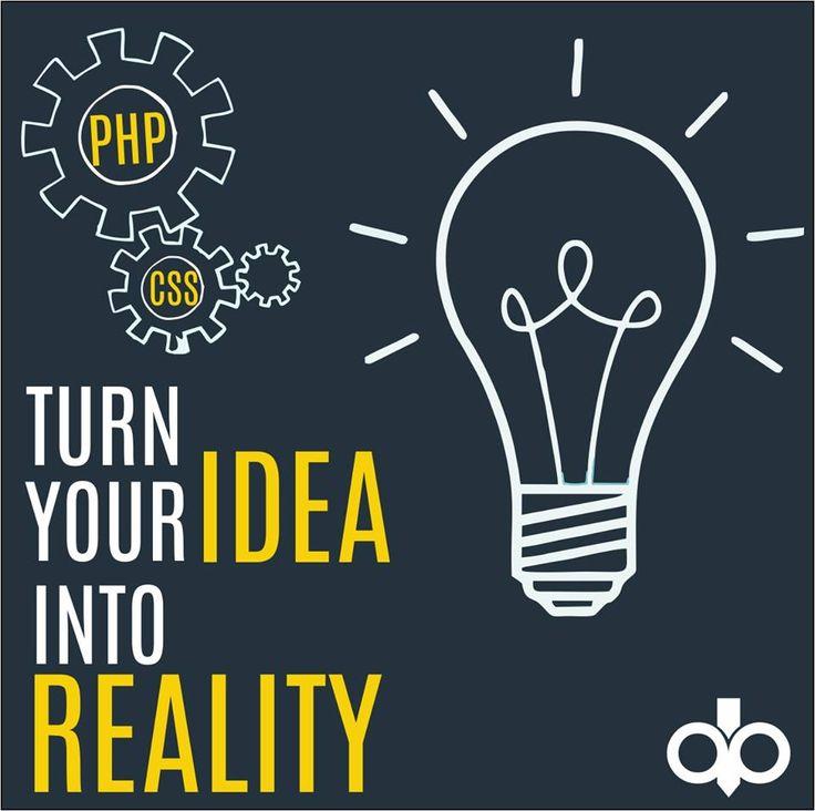 Turn Your Idea Into Reality #Website #WebDevelopment #PHP #CMS #Branding #Web #Webdesign http://tinyurl.com/nh5gbtd