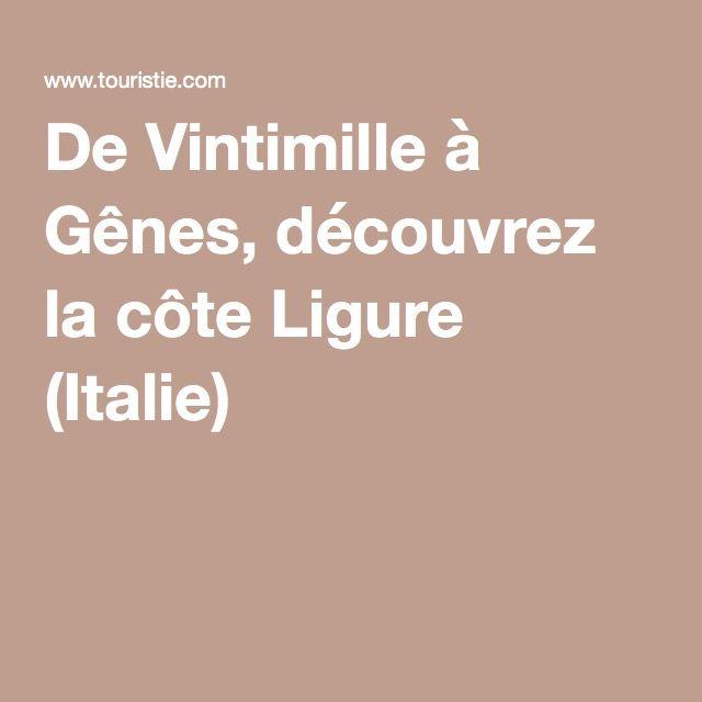De Vintimille à Gênes, découvrez la côte Ligure (Italie)