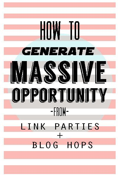 How to Generate Opportunity from Blog Link Parties (scheduled via http://www.tailwindapp.com?utm_source=pinterest&utm_medium=twpin&utm_content=post8165340&utm_campaign=scheduler_attribution)