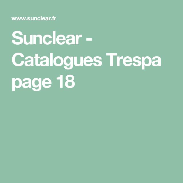 Sunclear - Catalogues Trespa