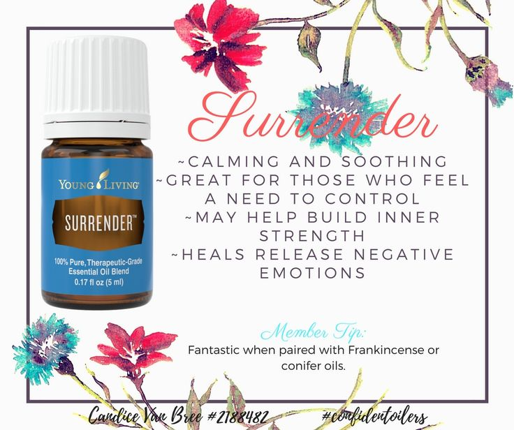 Young Living's essential oil blend Surrender is perfect for those Type A personalities that feel a need to be in control. It may help release negative emotions and build inner strength.