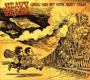 Going Way Out with Heavy Trash [Japan Bonus Tracks] [CD], 12946655
