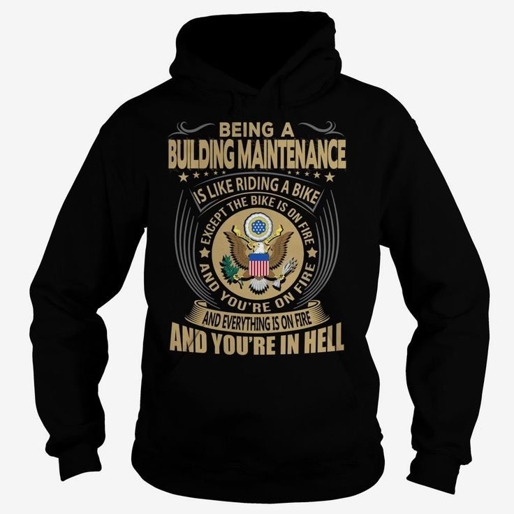 Building Maintenance Job Title, Order HERE ==> https://www.sunfrog.com/Jobs/Building-Maintenance-Job-Title-104177967-Black-Hoodie.html?41088