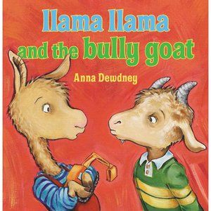 Llama Llama and the Bully Goat. Att: they have an activity book too.