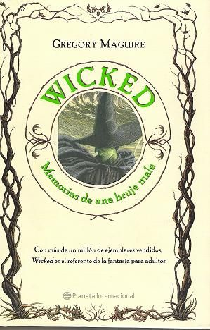 Descargar el libro Wicked, memorias de una bruja mala gratis (PDF - ePUB)