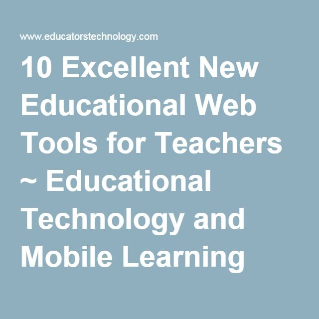 10 Excellent New Educational Web Tools for Teachers ~ Educational Technology and Mobile Learning