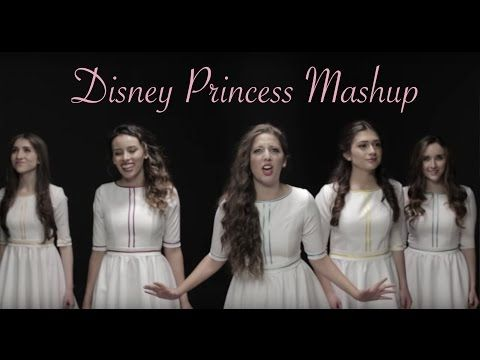 Total Sorority Move   This Beautiful Mash Up Of All The Disney Princess Songs Is Beyond Amazing