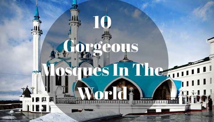 World Famous Mosques You Must Visit - Read here -   #mosques_in_the_world #wonderful_mosques #sheikh_zayed_mosques