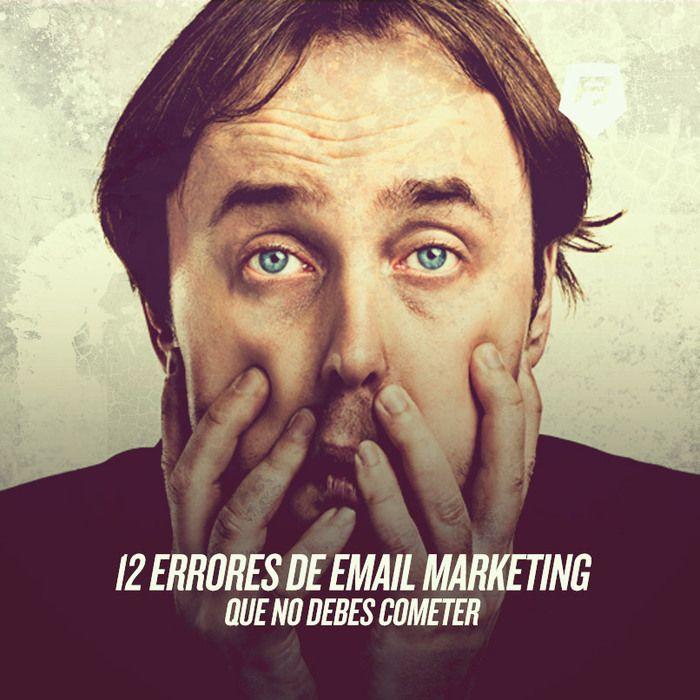 12 errores que puedes evitar desde ya de #emailmarketing ¡Vamos a verlos! >>> http://emailmarketing-rebeldesonline.com/como-hacer-email-marketing/