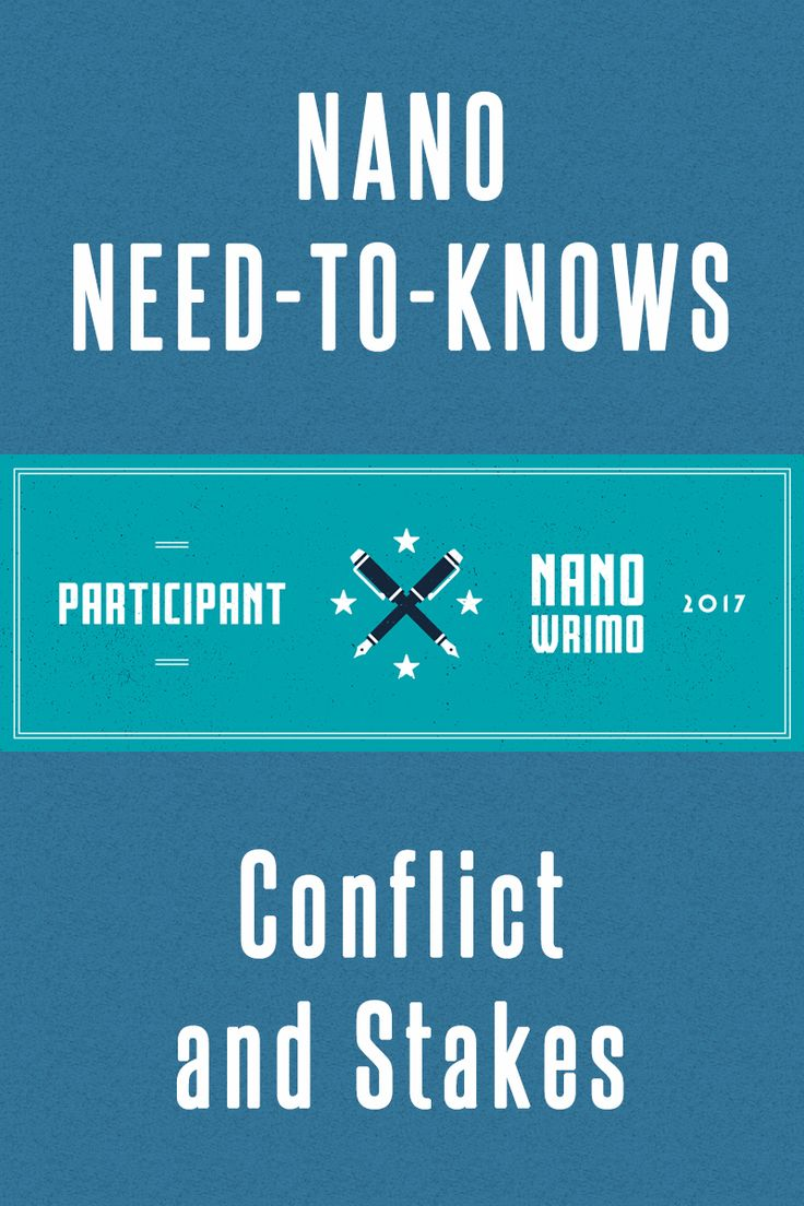 Conflict and Stakes: Why they're important to your #NaNoWriMo #Novel.   #Writing