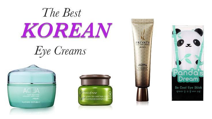"There are tons of creams out in the market but which one do you choose, we did the research for you, we present to you ""The Best Korean Eye Creams."""